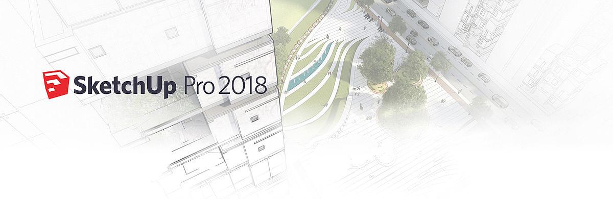 Das neue SketchUp Pro 2018